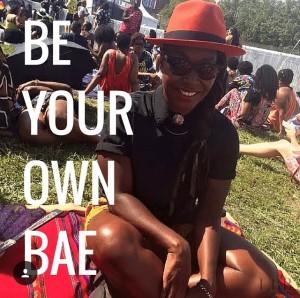 #BeYrOwnBae